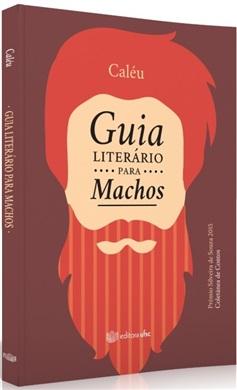 Guia Literário para Machos