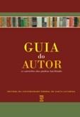 GUIA DO AUTOR: O CAMINHO DAS PEDRAS FACILITADO (edição esgotada)