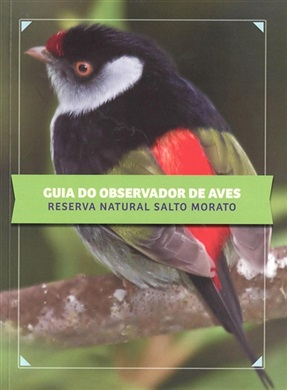 Guia do Observador de Aves - Reserva Natural Salto Morato