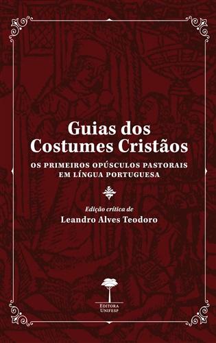 Guias dos Costumes Cristãos - Os Primeiros Opúsculos Pastorais em Línguas