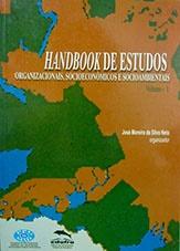 Handbook de estudos organizacionais, socioeconômicos e socioambientais. Volume 1