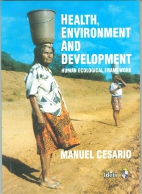 Health, environment and development: human ecological framework