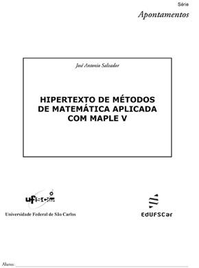 Hipertexto de métodos de matemática aplicada com Maple V