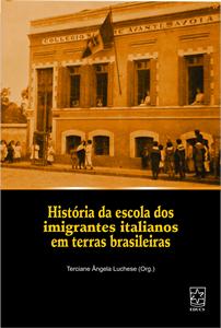 História da escola dos imigrantes italianos em terras brasileiras