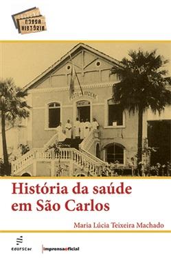 História da saúde em São Carlos