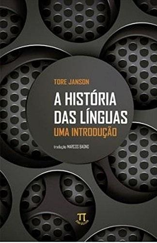 A história das Línguas: Uma Introdução - Volume 1