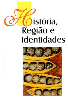 História, Região e Identidades