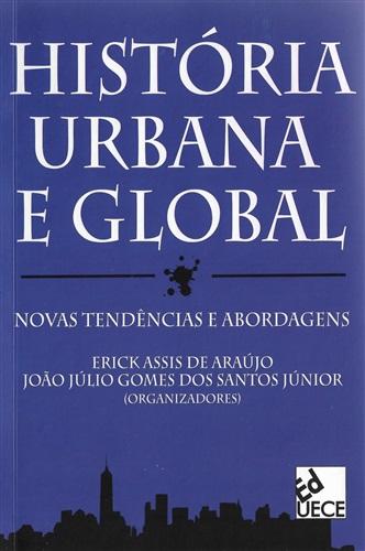 História urbana e global: novas tendências e abordagens