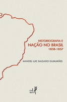 Historiografia e Nação no Brasil – 1838-1857