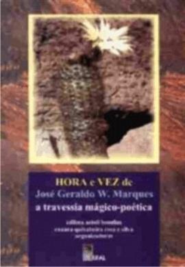 Hora e Vez de José Geraldo W. Marques
