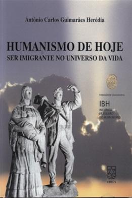 Humanismo de hoje: ser imigrante no universo da vida