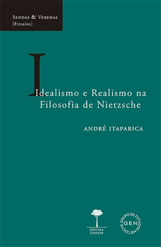 Idealismo e Realismo na Filosofia de Nietzsche