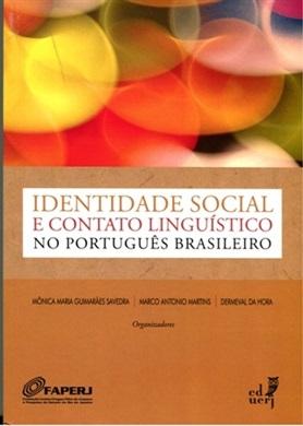 Identidade social e contato linguístico no português brasileiro