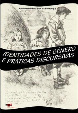 IDENTIDADES DE  GÊNERO E PRÁTICAS DISCURSIVAS