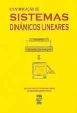IDENTIFICAÇÃO DE SISTEMAS DINÂMICOS LINEARES (edição esgotada)