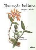 Ilustração Botânica: Princípios e Métodos