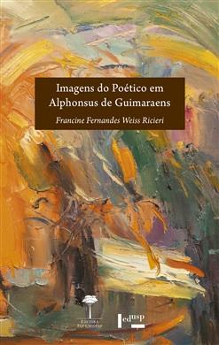 Imagens do Poético em Alphonsus de Guimaraens