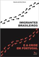 IMIGRANTES BRASILEIROS E A CRISE EM PORTUGAL