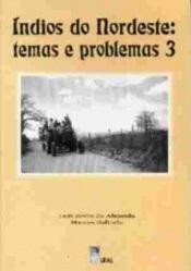 Índios do Nordeste: temas e problemas 3