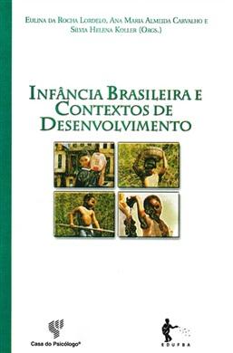 Infância brasileira e contextos de desenvolvimento