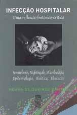 INFECÇÃO HOSPITALAR: UMA REFLEXÃO HISTÓRICO-CRÍTICA