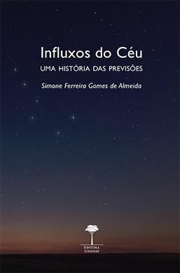 Influxos do Céu - Uma História das Previsões