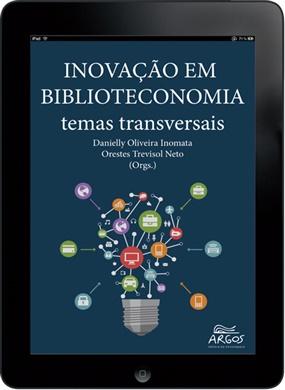 Inovação em biblioteconomia: temas transversais