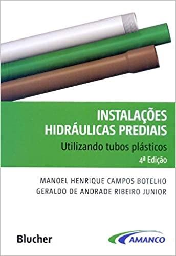 Instalações hidráulicas prediais: utilizando tubos plásticos