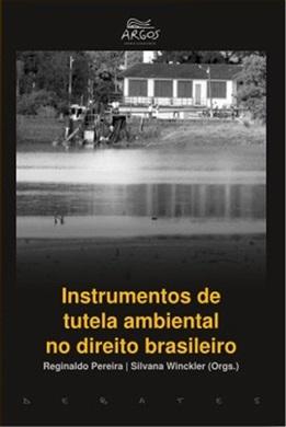 Instrumentos de tutela ambiental no direito brasileiro