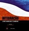 Integração Latino Americana e Caribenha