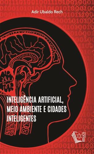 Inteligência artificial, meio ambiente e cidades inteligentes