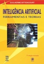 INTELIGÊNCIA ARTIFICIAL: FERRAMENTAS E TEORIAS