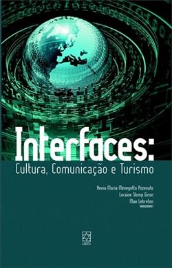 Interfaces: cultura, comunicação e turismo