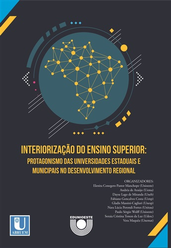 INTERIORIZAÇÃO DO ENSINO SUPERIOR: PROTAGONISMO DAS UNIVERSIDADES ESTADUAIS E MUNICIPAIS NO DESENVOLVIMENTO REGIONAL