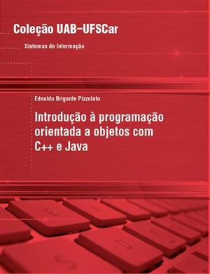 Introdução à programação orientada a objetos com C++ e Java