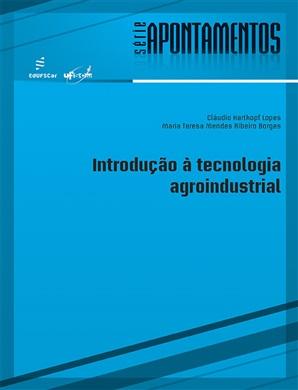 Introdução à tecnologia agroindustrial