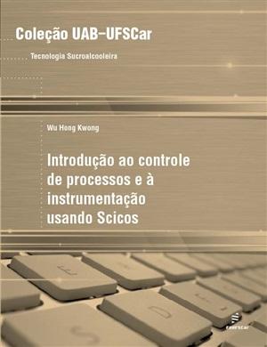 Introdução ao controle de processos e à instrumentação usando Scicos
