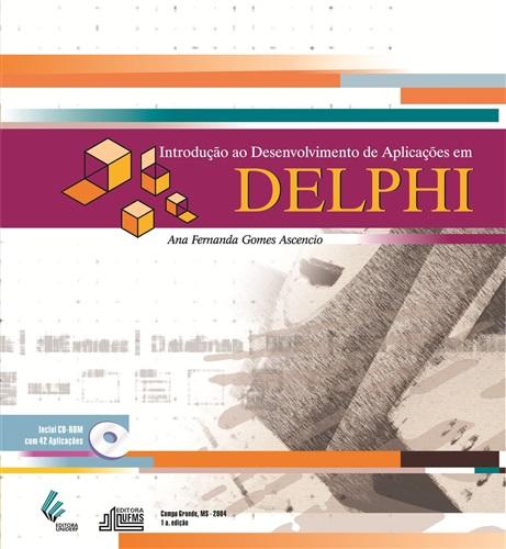 Introdução ao Desenvolvimento de Aplicações em DELPHI