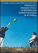 Introdução à Educação Física e ao desporto para pessoas portadoras de deficiência