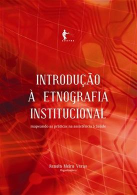 Introdução à etnografia institucional