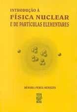 INTRODUÇÃO À FÍSICA NUCLEAR E DE PARTÍCULAS ELEMENTARES