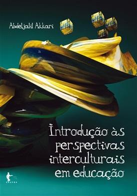 Introdução às perspectivas interculturais em educação