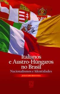 Italianos e austro-húngaros no Brasil