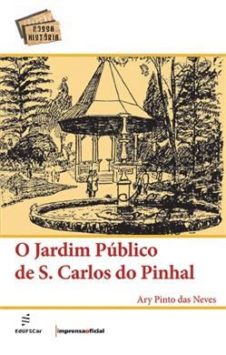 Jardim Público de S. Carlos do Pinhal, O