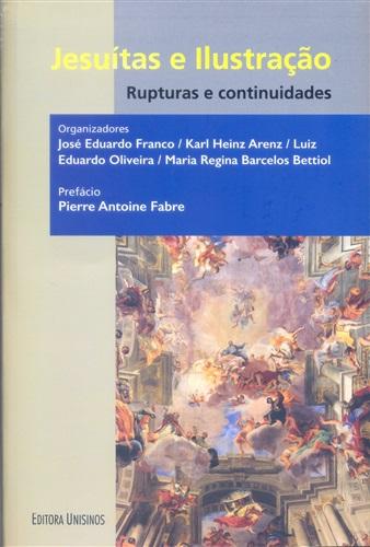 Jesuítas e ilustração - Rupturas e continuidades