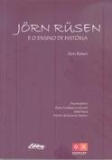 Jörn Rüsen - e o Ensino da História