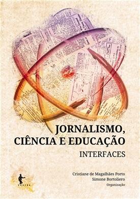 Jornalismo, ciência e educação: interfaces