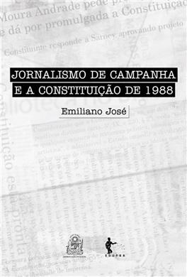 Jornalismo de Campanha e a Constituição de 1988