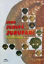 Juru Jurupá Jurupari