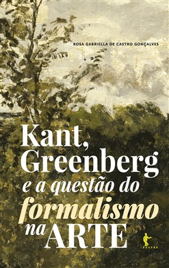 Kant, Greenberg e a questão do formalismo na arte